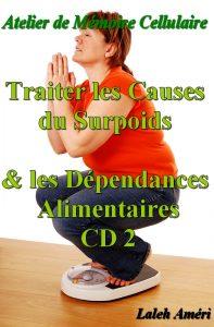 CD de Mémoire Cellulaire - Traiter les Causes du Surpoids N°2