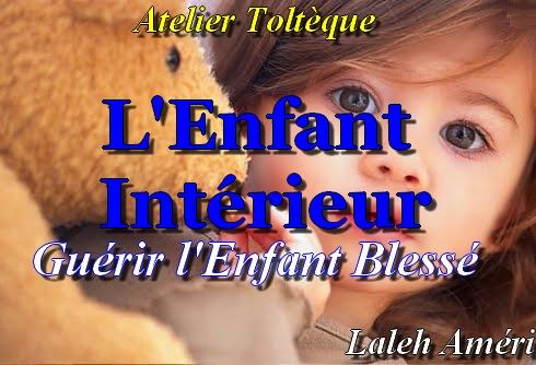 Atelier Toltèque sur l'Enfant Intérieur: Guérir l'Enfant Blessé